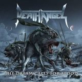 Death Angel - Тhе Drеаm Саlls Fоr Вlооd (2013)
