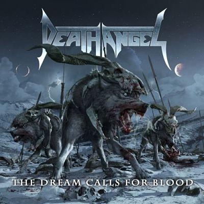 Death Angel - Тhе Drеаm Саlls Fоr Вlооd (2013)