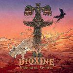 Dioxine - Vengeful Spirits (2019) 320 kbps