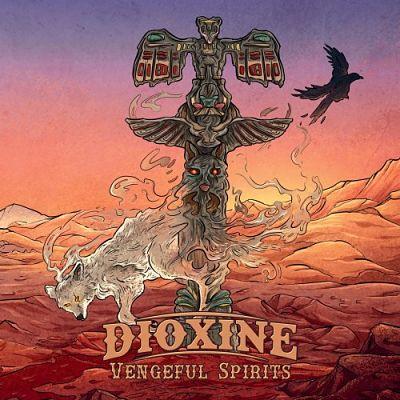 Dioxine - Vengeful Spirits (2019)