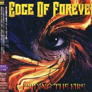 Edge Of Forever - Fееding Тhе Firе [Jараnеsе Еditiоn] (2004)