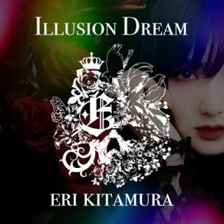 EriKitamura - ILLUSION DREAM (2019)