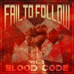 Fail to Follow - Vol. 2: Blood Code (EP) (2018) 320 kbps