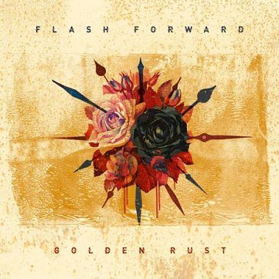 Flash Forward - Golden Rust (2019)