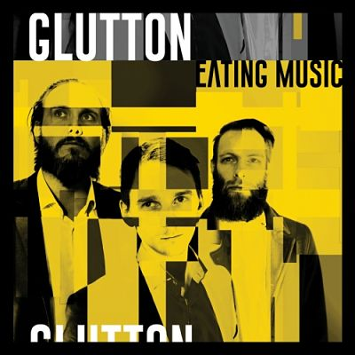 Glutton - Eating Music (2019)