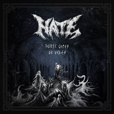 Hate - Auric Gates of Veles (2019) 320 kbps