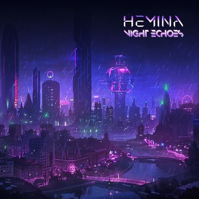 Hemina - Night Echoes (2019) 320 kbps