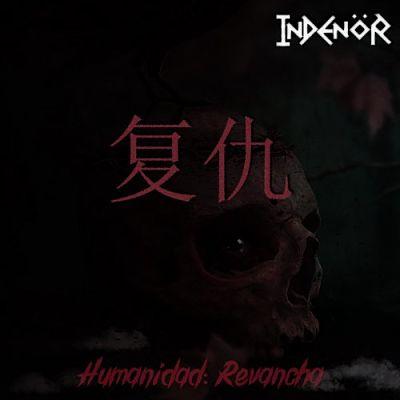 Indenor - Humanidad Revancha (2019)