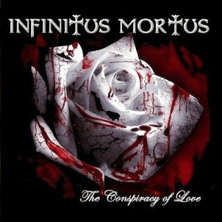 Infinitus Mortus - The Conspiracy Of Love (2012)