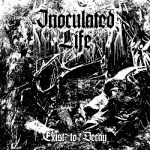 Inoculated Life - Exist to Decay (EP) (2018) 320 kbps