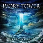 Ivory Tower - Stronger (2019) 320 kbps