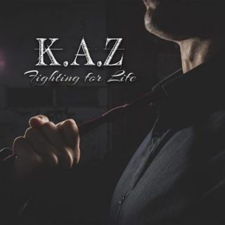 K.A.Z - Fighting for Life (2019)