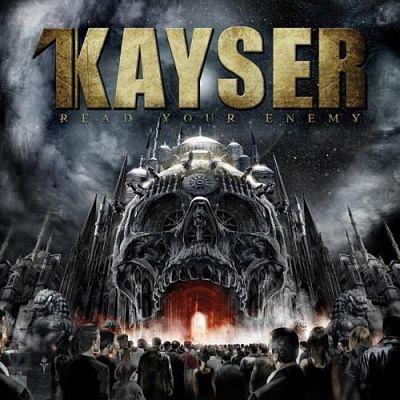 Kayser - Rеаd Yоur Еnеmу (2014)