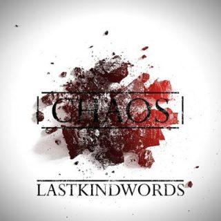 Last Kind Words - Chaos (EP) (2018)