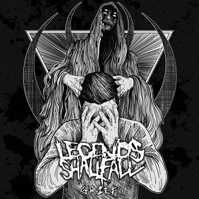 Legends Shall Fall - Grief (2019)