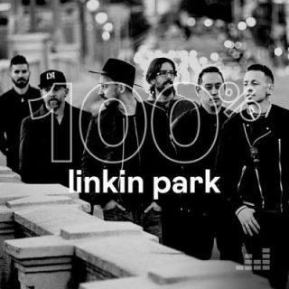 Linkin Park - 100% Linkin Park (2019) (Compilation)