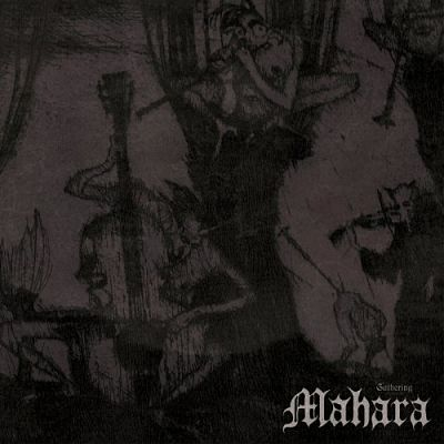 Mahara - The Gathering (2019)