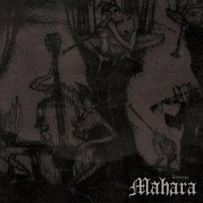 Mahara - The Gathering (2019)