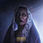 Mary & The Highwalkers - Hounds (2019) 320 kbps