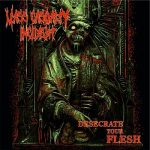 Mass Casualty Incident - Desecrate Your Flesh (EP) (2018) 320 kbps
