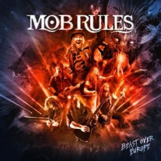 Mob Rules - Beast Over Europe (2019)