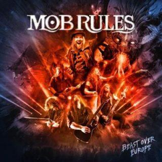 Mob Rules - Beast Over Europe (2019)