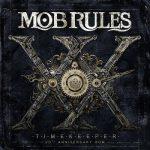 Mob Rules – Timеkеереr: 20th Аnnivеrsаrу Вох [3CD] (2014) 320 kbps