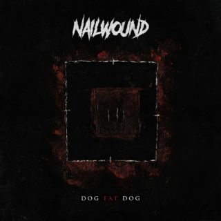 Nailwound - Dog Eat Dog (EP) (2019)