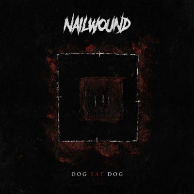 Nailwound - Dog Eat Dog (EP) (2019)