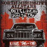 North Mississippi Allstars - Do It Like We Used To Do (2009) 320 kbps