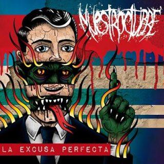 Nuestroctubre - La Excusa Perfecta (2019)