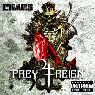 Prey 4 Reign - Chaos (EP) (2018)