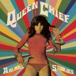 Queen Chief - Animal Stories (2019) 320 kbps