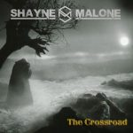 Shayne Malone - The Crossroad (2019) 320 kbps
