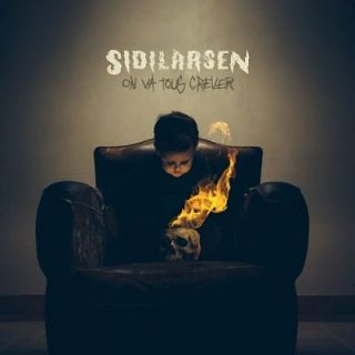 Sidilarsen - On Va Tous Crever (2019)