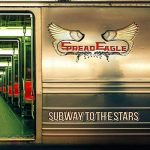 Spread Eagle - Subway To The Stars (Japanese Edition) (2019) 320 kbps