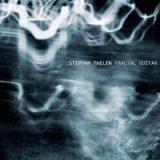 Stephan Thelen - Fractal Guitar (2019)