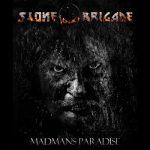 Stone Brigade - Madman's Paradise (2019) 320 kbps