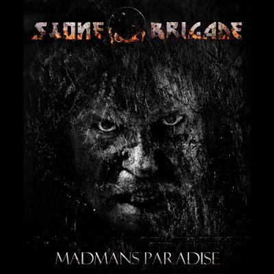 Stone Brigade - Madman's Paradise (2019)