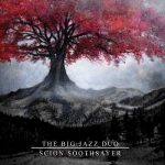 The Big Jazz Duo - Scion Soothsayer (EP) (2018) 320 kbps