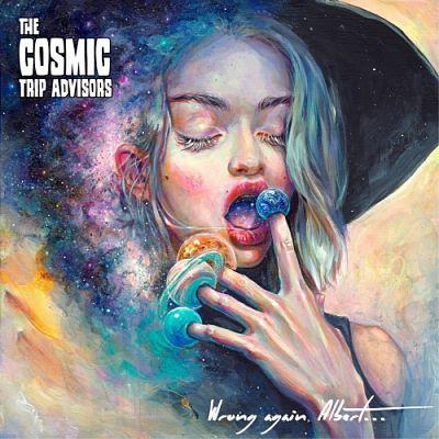 The Cosmic Trip Advisors - Wrong Again, Albert... (2019)