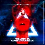 The Illusion - Falling to Consciousness (2019) 320 kbps