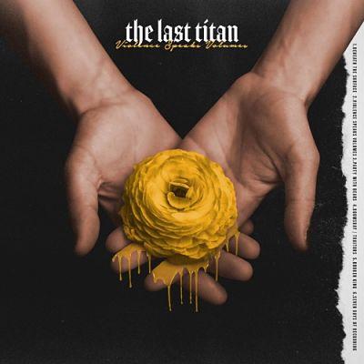 The Last Titan - Violence Speaks Volumes (EP) (2019)