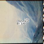 The Universe By Ear - The Universe By Ear (2019) 320 kbps