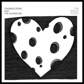 Thomas Erak and The Shoreline - The Whole Story (EP) (2018)