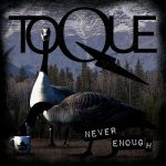Toque - Never Enough (2019) 320 kbps