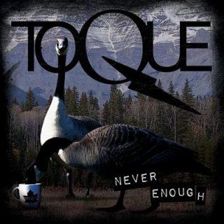 Toque - Never Enough (2019)