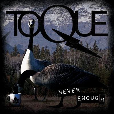 Toque - Never Enough (2019)