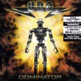 U.D.O. - Dоminаtоr [Limitеd Еditiоn] (2009)