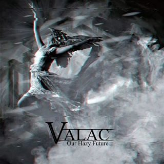 Valac - Our Hazy Future (2019)